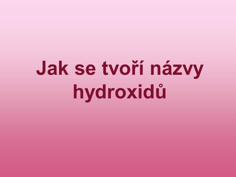 Jak se tvoří názvy hydroxidů