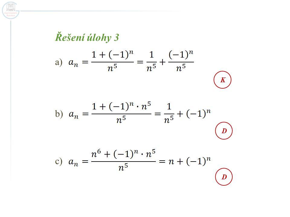 Řešení úlohy 3 K D D