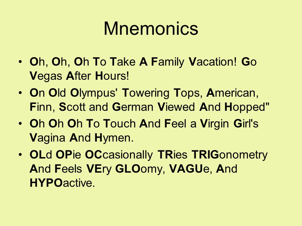 Mnemonics Oh, Oh, Oh To Take A Family Vacation! Go Vegas After Hours!