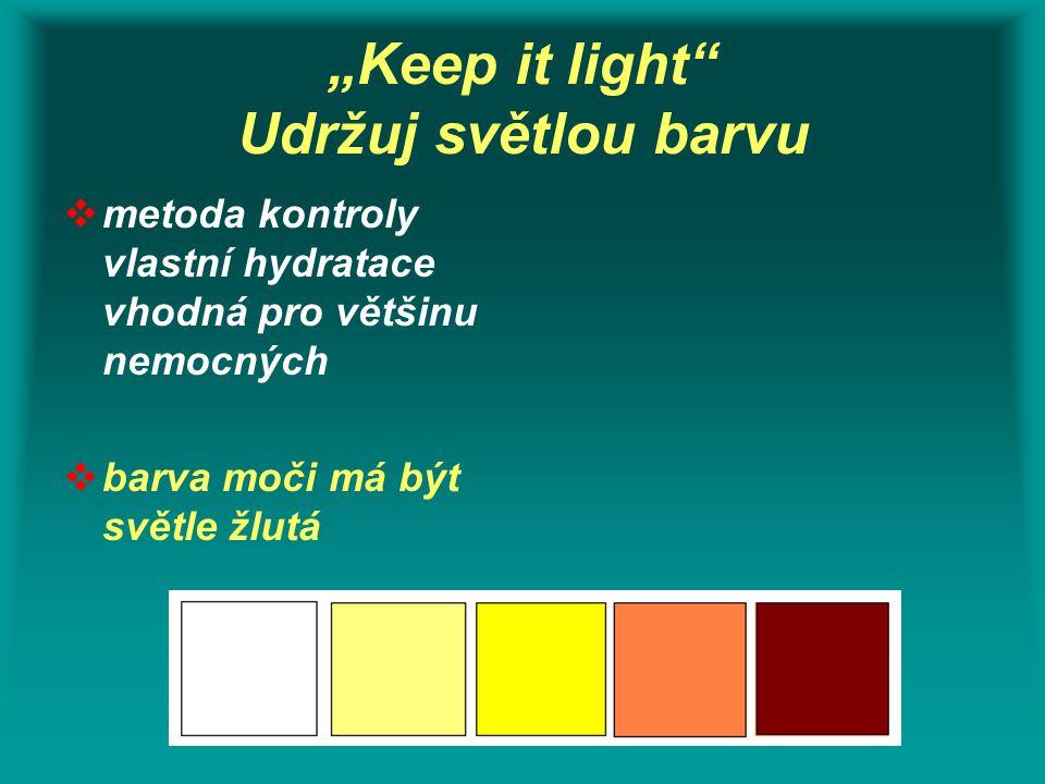 """Keep it light Udržuj světlou barvu"