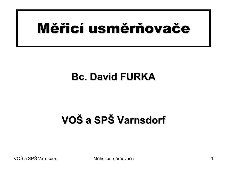 Bc. David FURKA VOŠ a SPŠ Varnsdorf