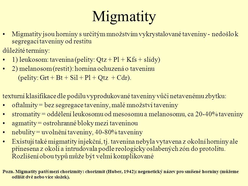 Migmatity Migmatity jsou horniny s určitým množstvím vykrystalované taveniny - nedošlo k segregaci taveniny od restitu.