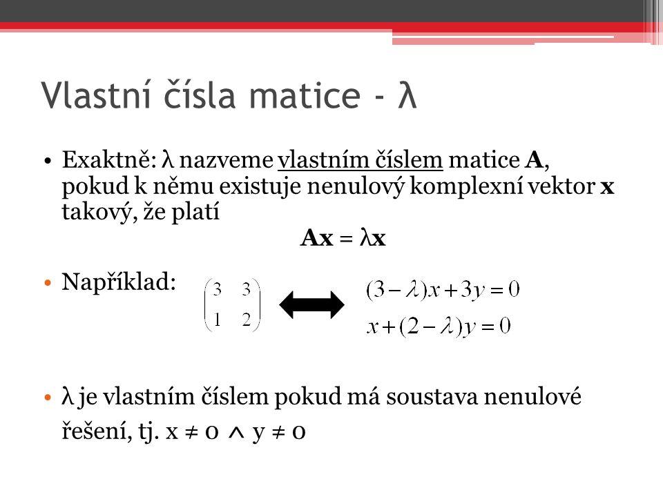 Vlastní čísla matice - λ