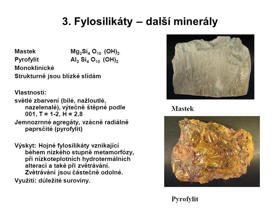 3. Fylosilikáty – další minerály