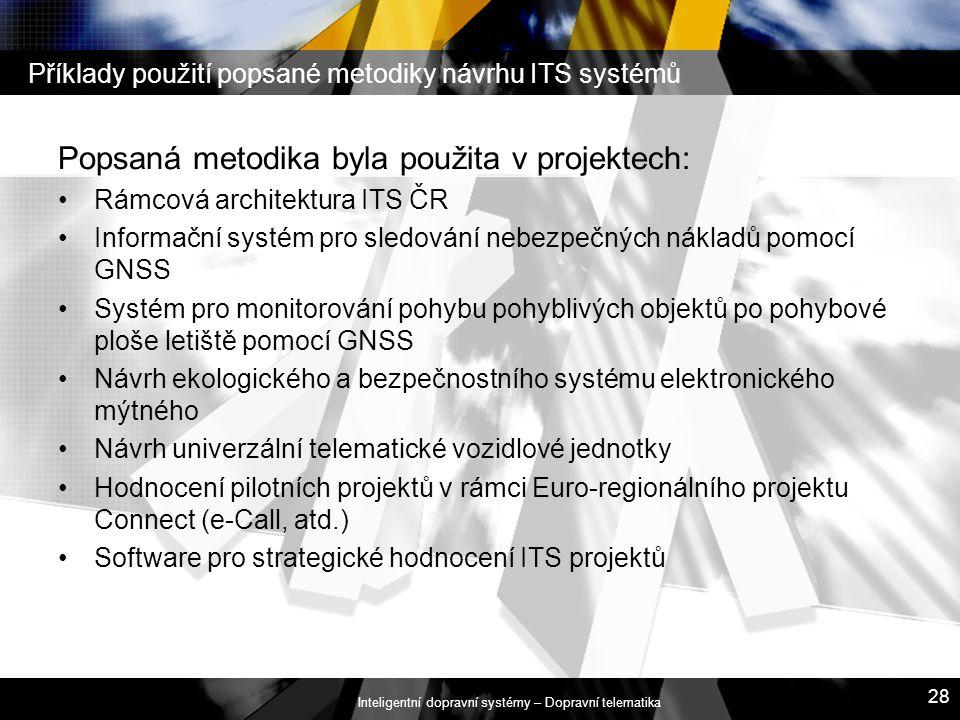 Příklady použití popsané metodiky návrhu ITS systémů