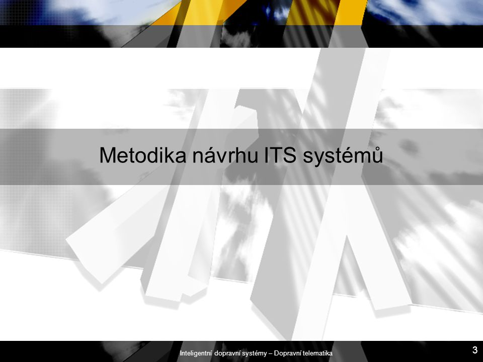 Metodika návrhu ITS systémů