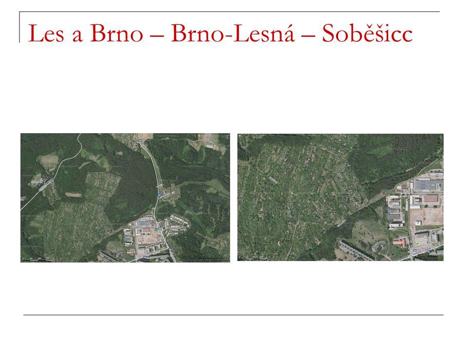 Les a Brno – Brno-Lesná – Soběšicc
