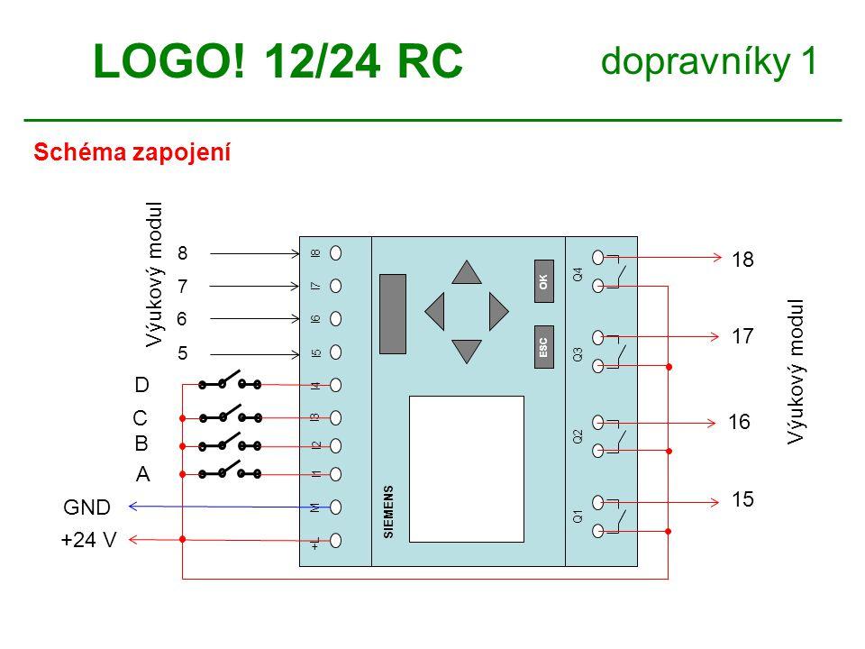LOGO! 12/24 RC dopravníky 1 Schéma zapojení Výukový modul 18 17