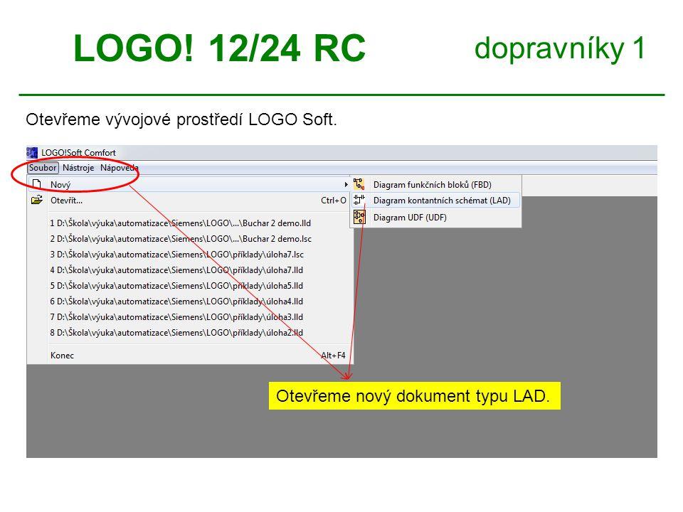 LOGO! 12/24 RC dopravníky 1 Otevřeme vývojové prostředí LOGO Soft.