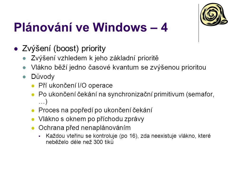 Plánování ve Windows – 4 Zvýšení (boost) priority