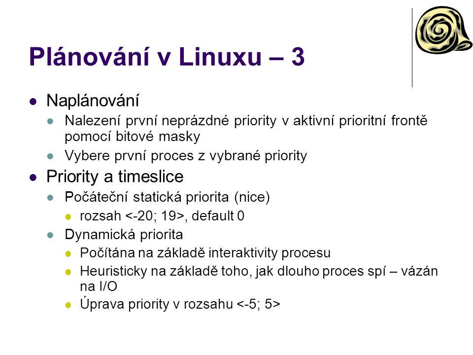 Plánování v Linuxu – 3 Naplánování Priority a timeslice