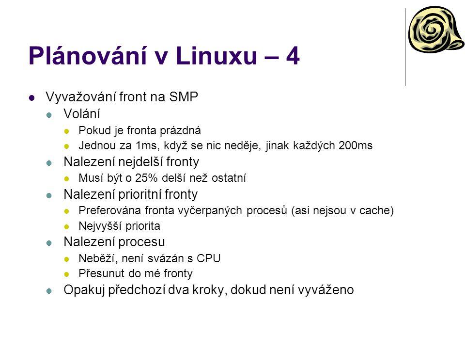 Plánování v Linuxu – 4 Vyvažování front na SMP Volání