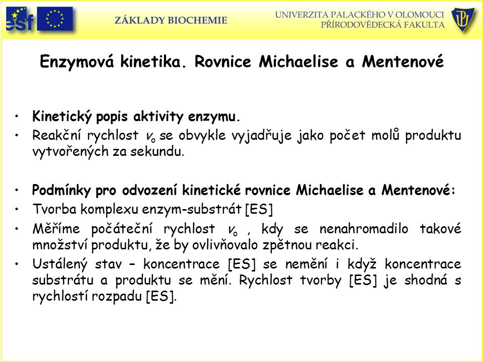 Enzymová kinetika. Rovnice Michaelise a Mentenové