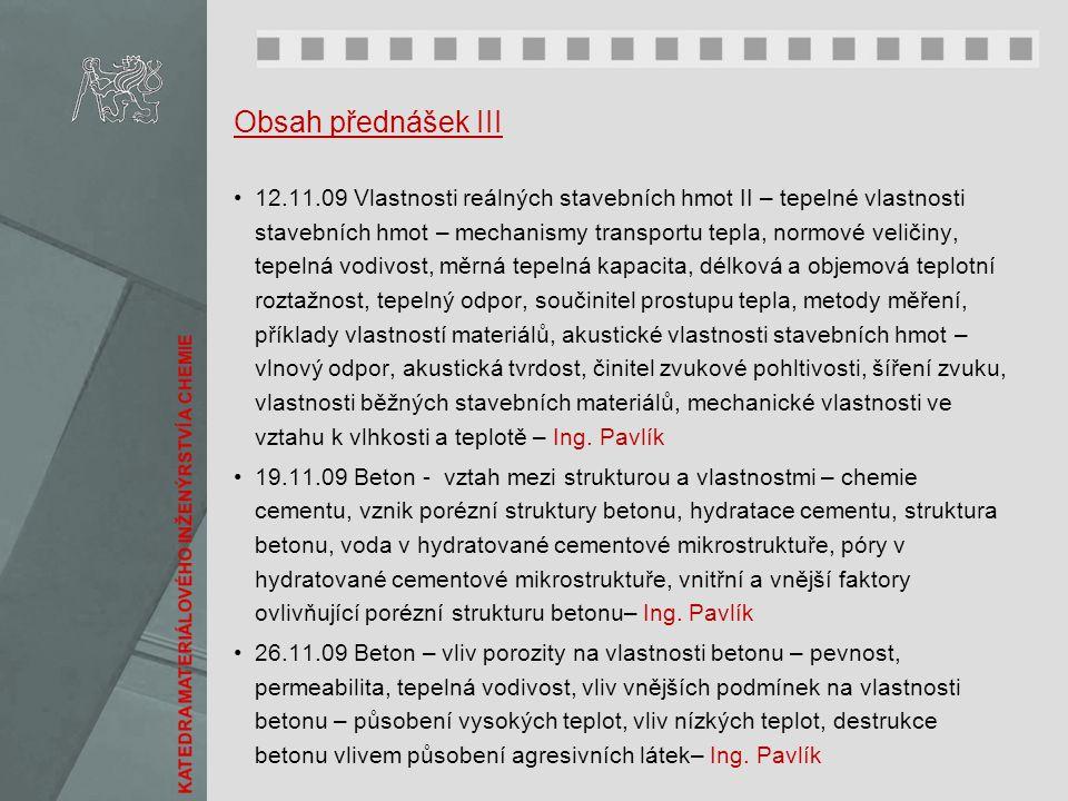 Obsah přednášek III
