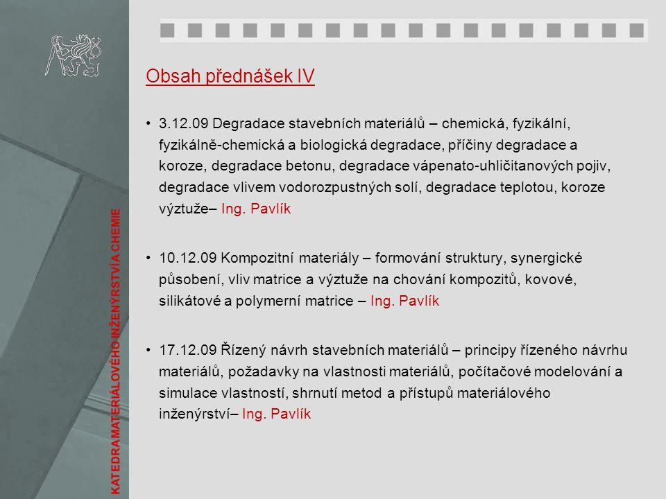 Obsah přednášek IV