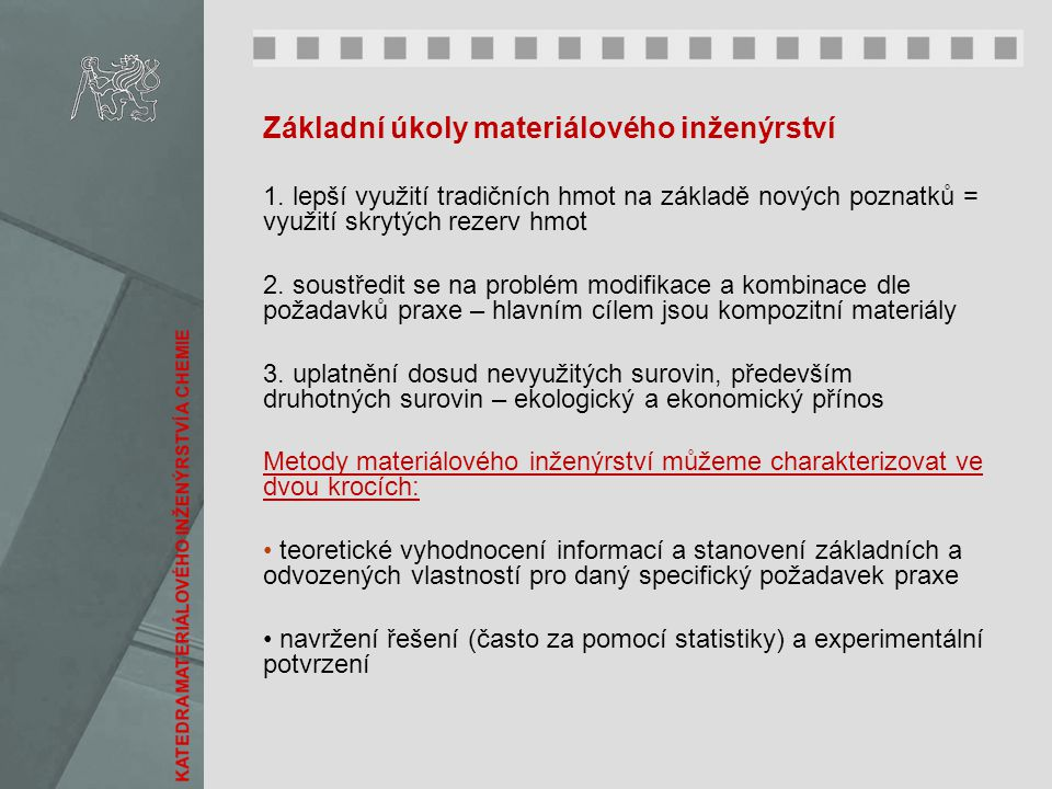 Základní úkoly materiálového inženýrství