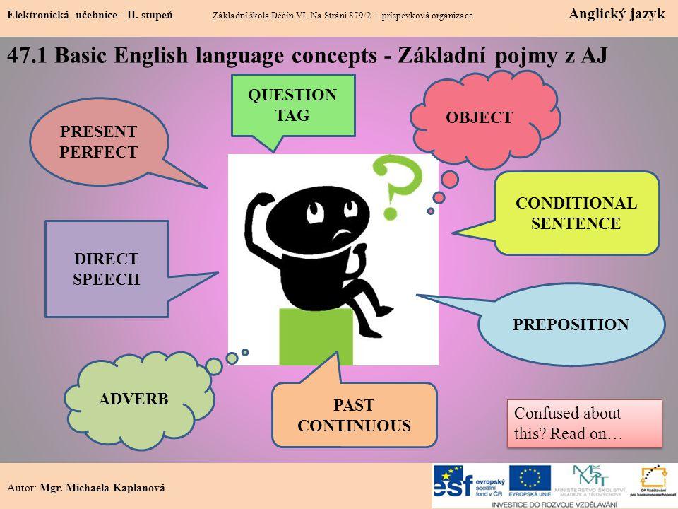 47.1 Basic English language concepts - Základní pojmy z AJ