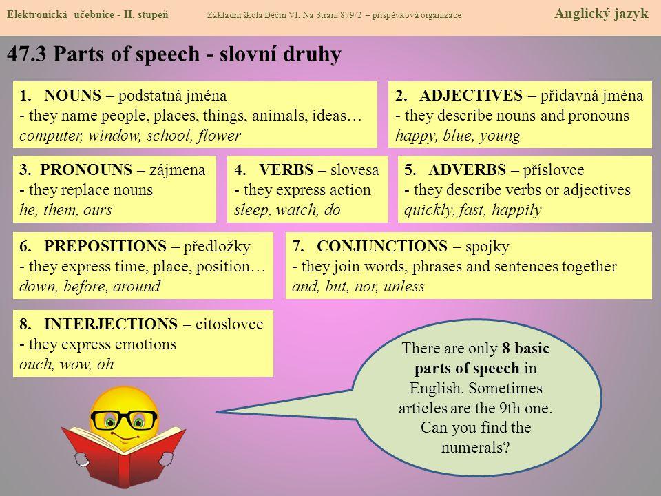 47.3 Parts of speech - slovní druhy