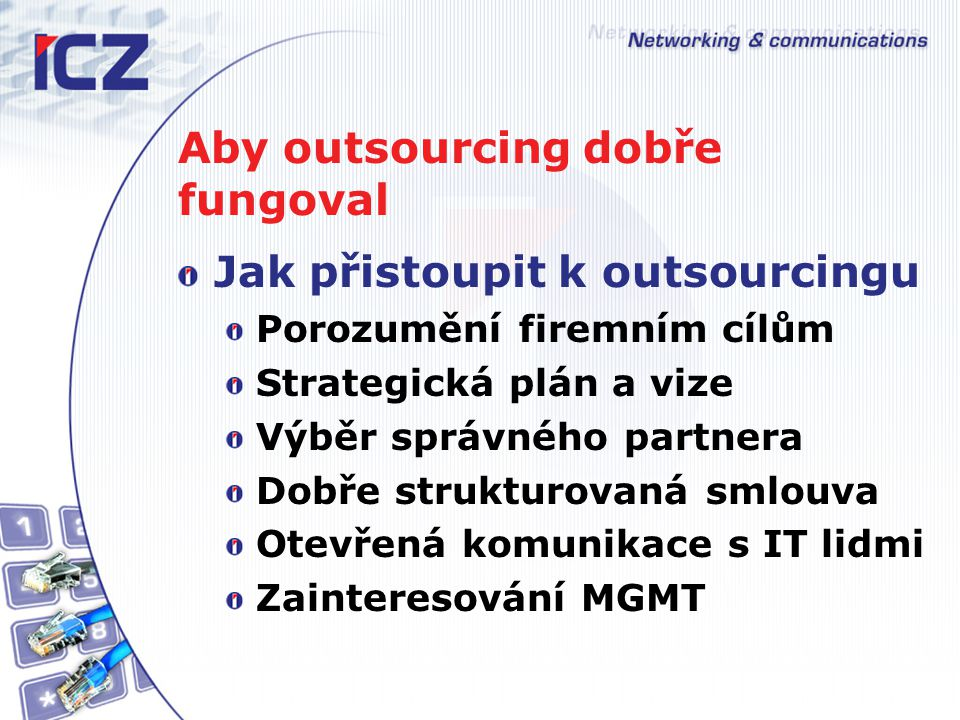 Aby outsourcing dobře fungoval