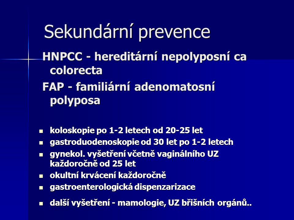 Sekundární prevence HNPCC - hereditární nepolyposní ca colorecta