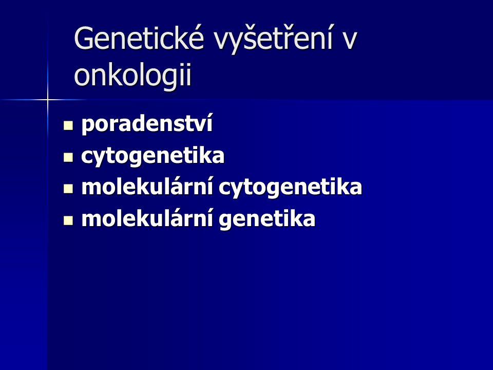 Genetické vyšetření v onkologii
