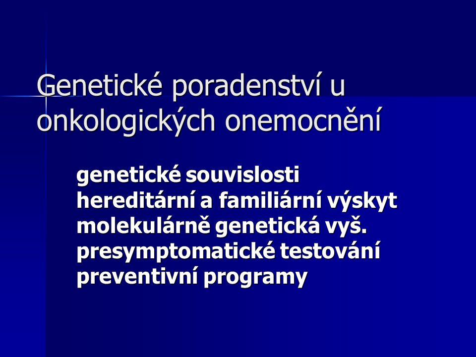 Genetické poradenství u onkologických onemocnění
