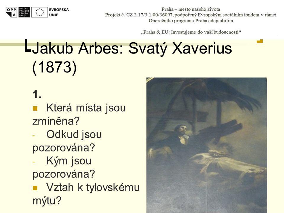 Jakub Arbes: Svatý Xaverius (1873)