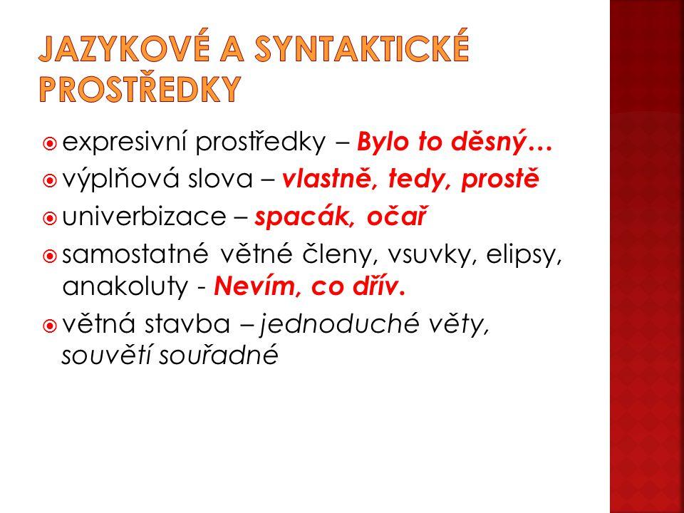 Jazykové a syntaktické prostředky