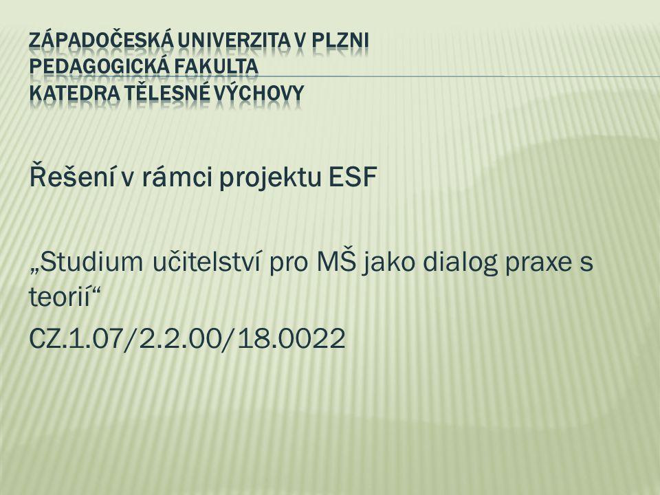 Západočeská univerzita v Plzni Pedagogická fakulta Katedra tělesné výchovy