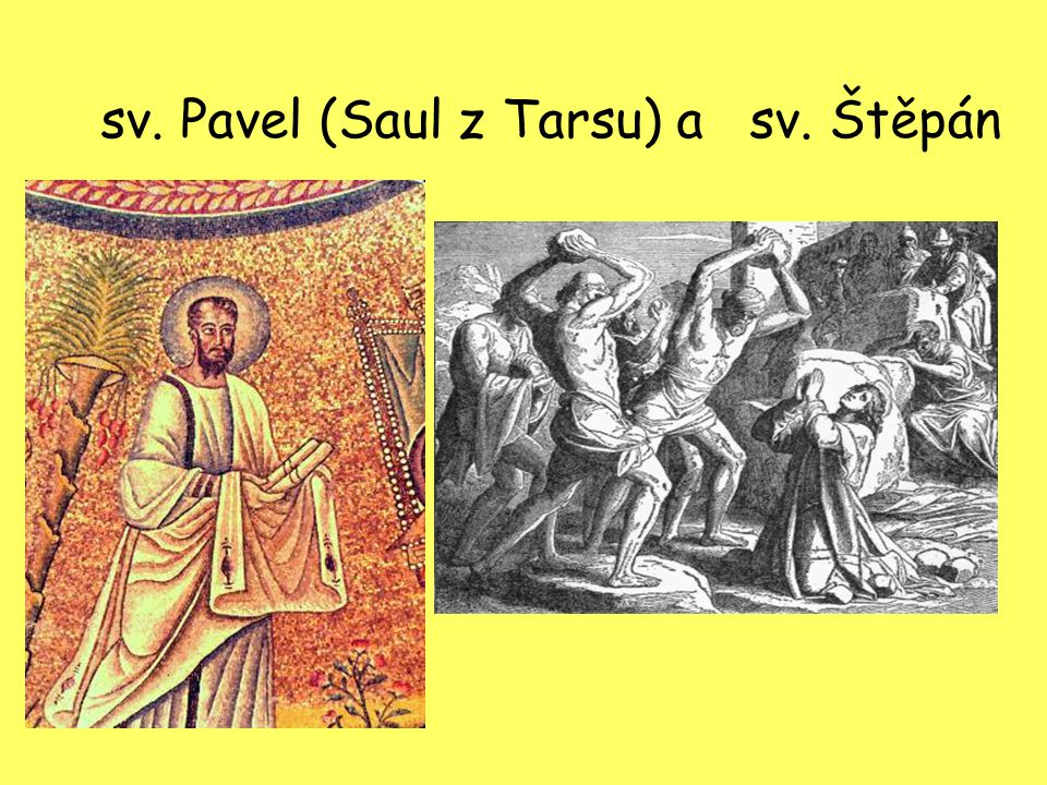 sv. Pavel (Saul z Tarsu) a sv. Štěpán
