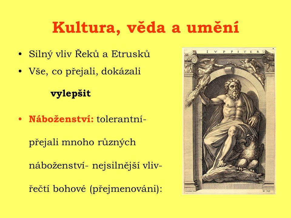 Kultura, věda a umění Silný vliv Řeků a Etrusků