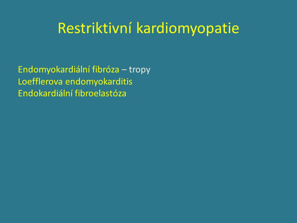 Restriktivní kardiomyopatie