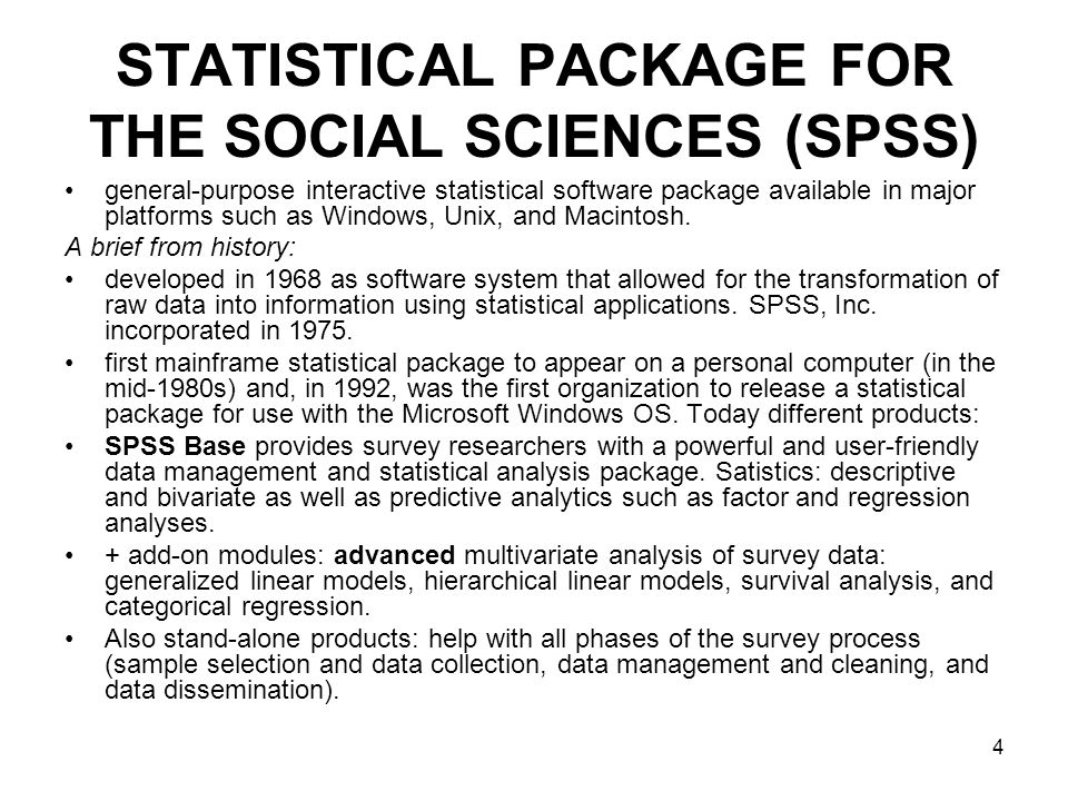STATISTICAL PACKAGE FOR THE SOCIAL SCIENCES (SPSS)