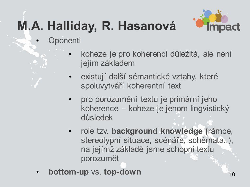 M.A. Halliday, R. Hasanová Oponenti