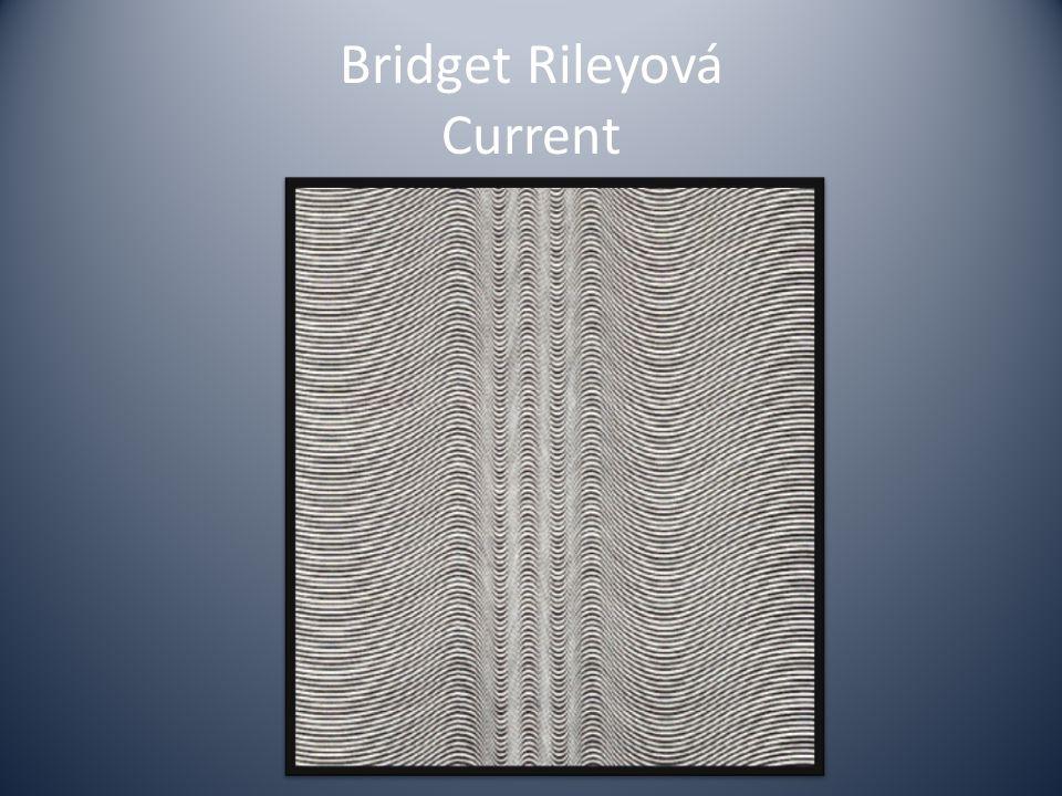 Bridget Rileyová Current