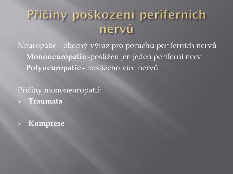 Příčiny poškození periferních nervů