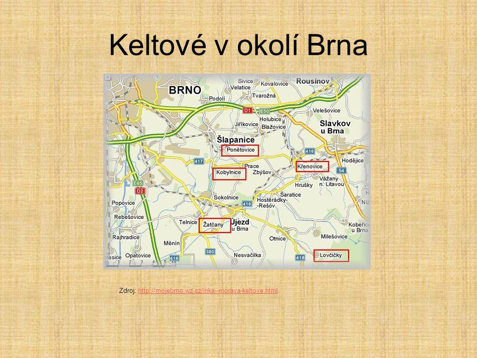 Keltové v okolí Brna Zdroj: http://mojebrno.wz.cz/inka--morava-keltove.html