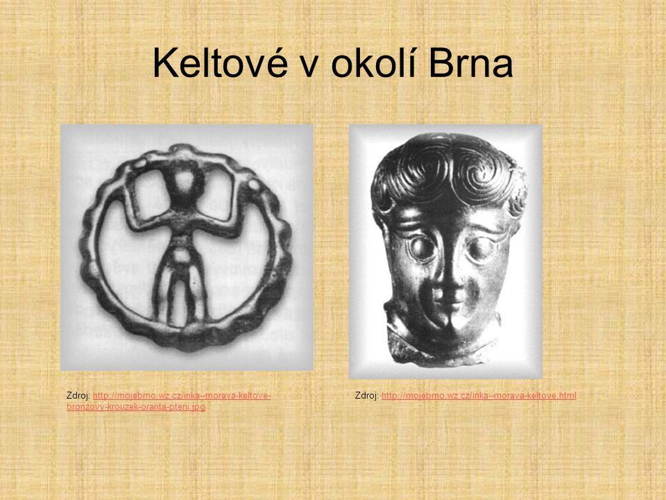 Keltové v okolí Brna Zdroj: http://mojebrno.wz.cz/inka--morava-keltove-bronzovy-krouzek-oranta-pteni.jpg.