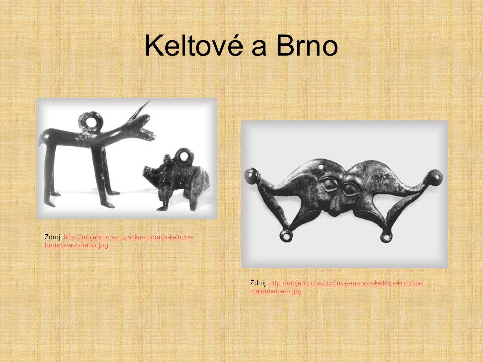Keltové a Brno Zdroj: http://mojebrno.wz.cz/inka--morava-keltove-bronzova-zviratka.jpg.