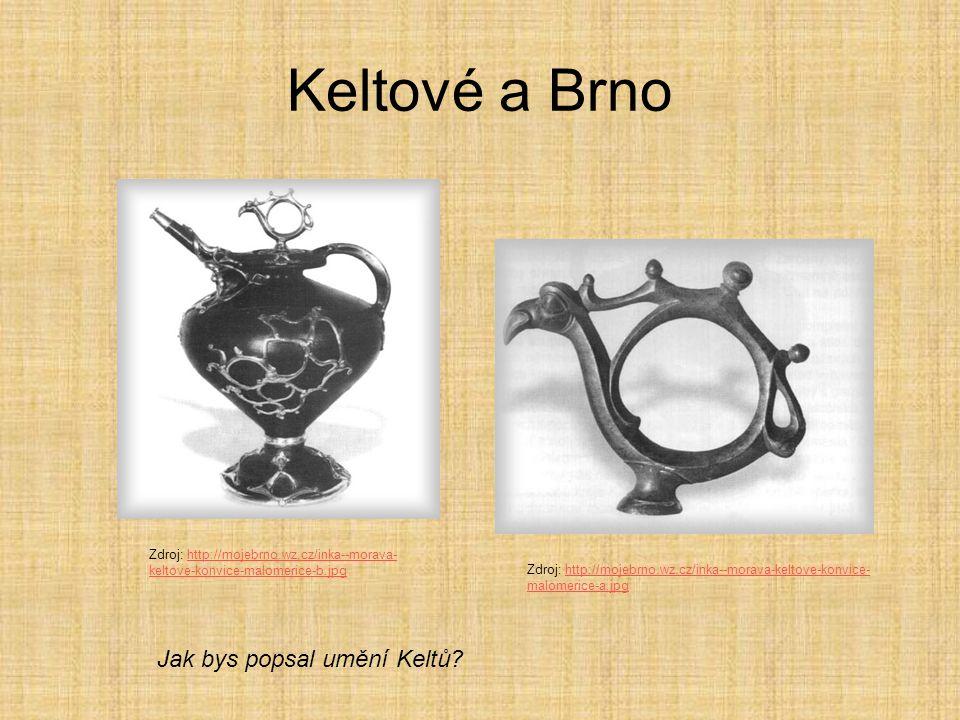 Keltové a Brno Jak bys popsal umění Keltů