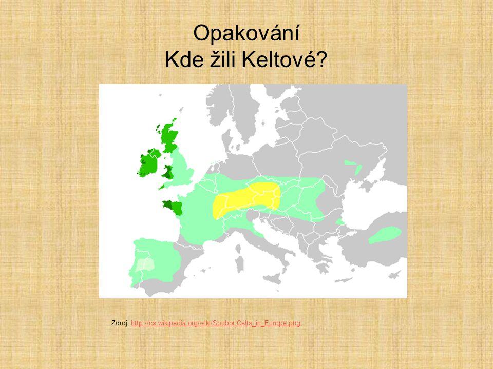 Opakování Kde žili Keltové