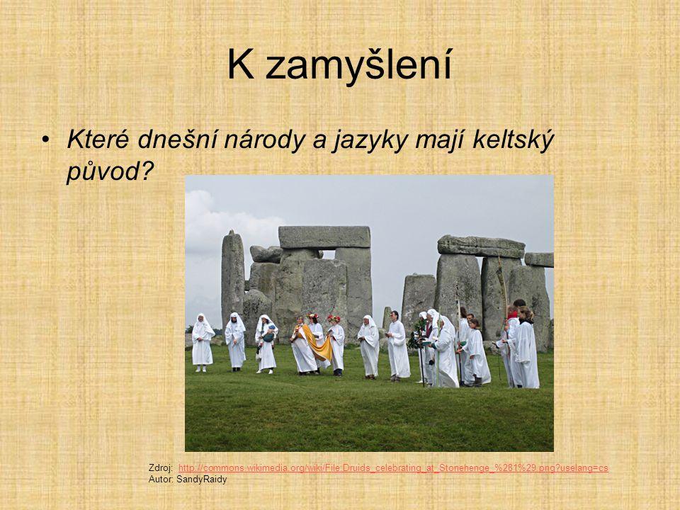 K zamyšlení Které dnešní národy a jazyky mají keltský původ