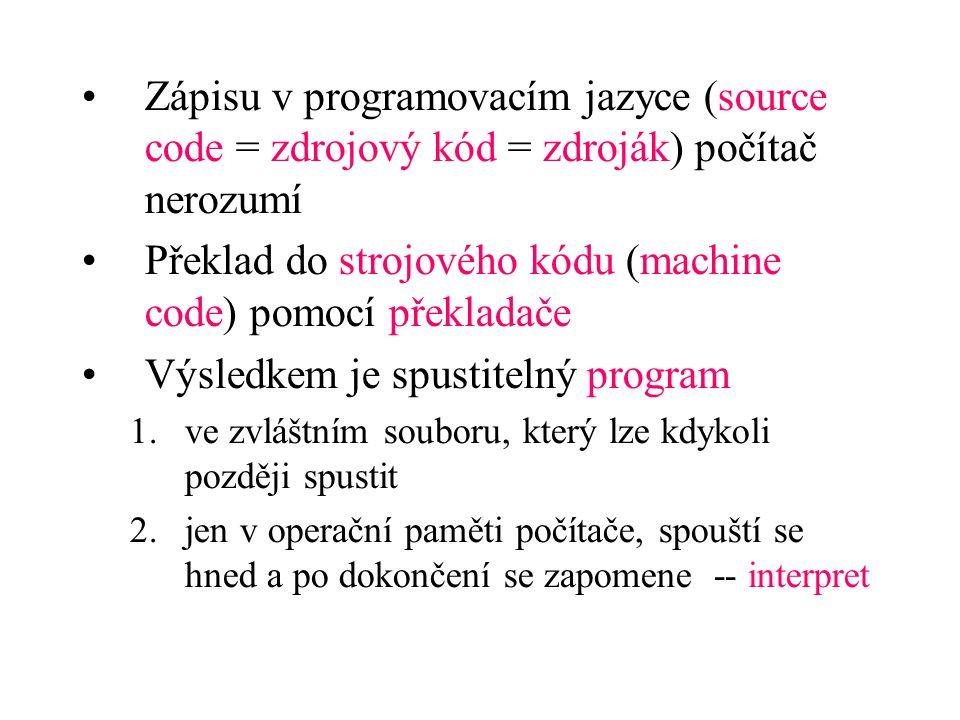 Překlad do strojového kódu (machine code) pomocí překladače