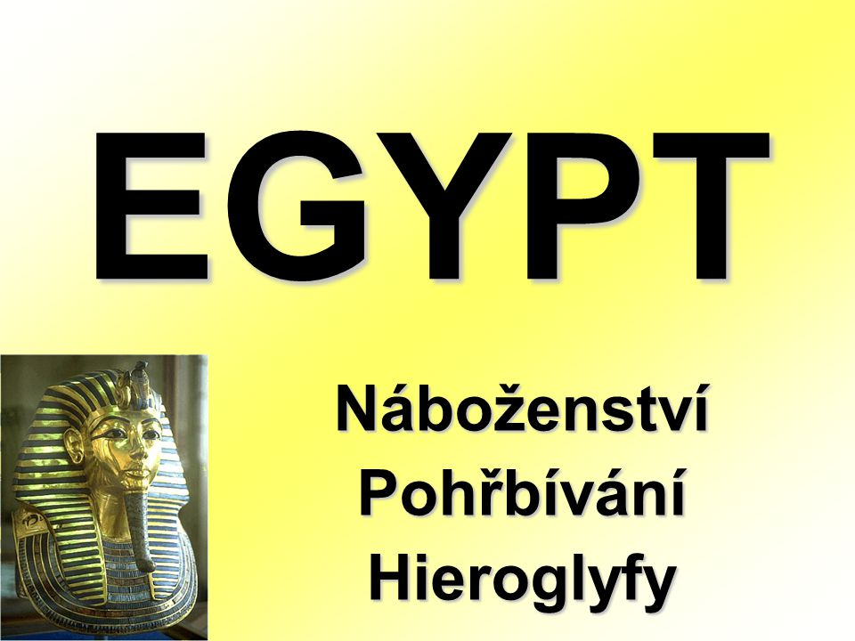 Náboženství Pohřbívání Hieroglyfy