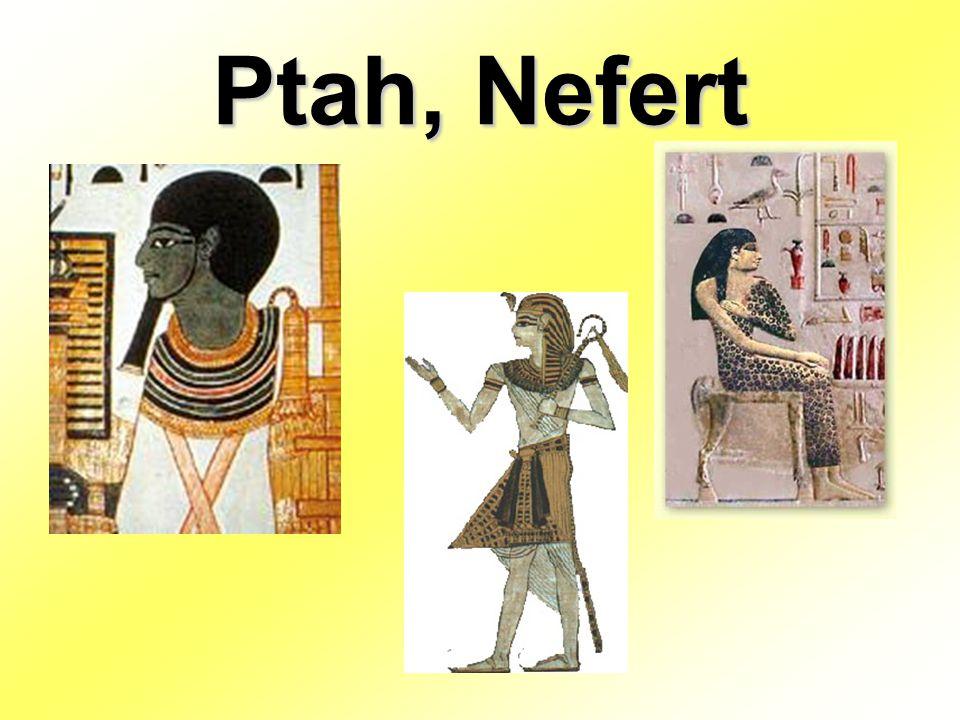 Ptah, Nefert