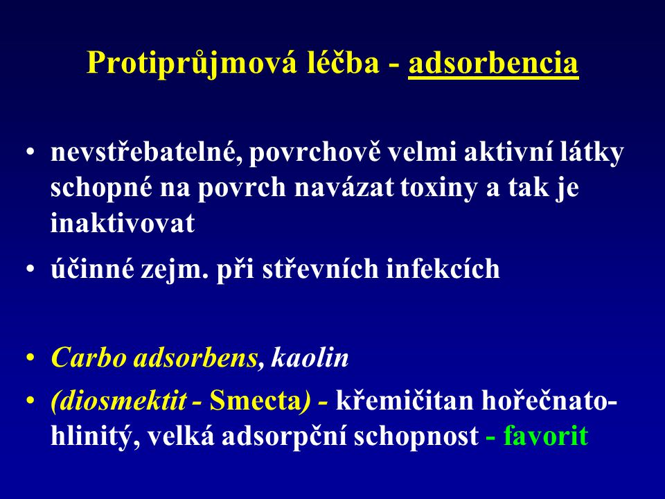 Protiprůjmová léčba - adsorbencia