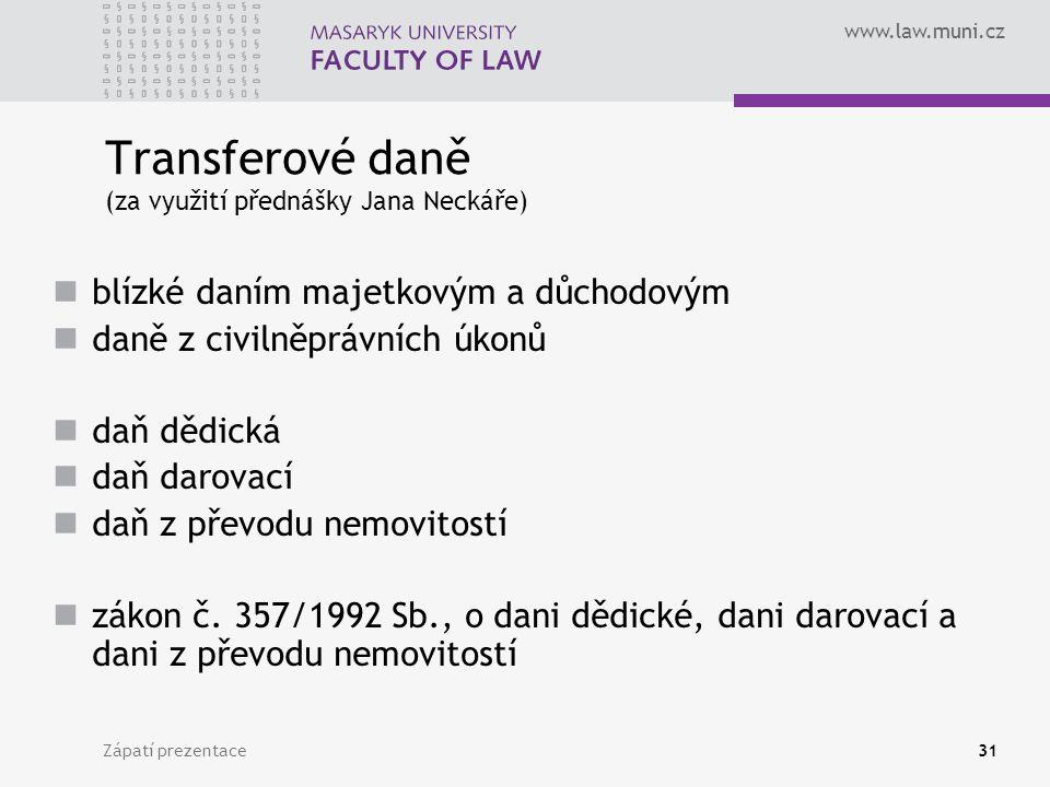 Transferové daně (za využití přednášky Jana Neckáře)