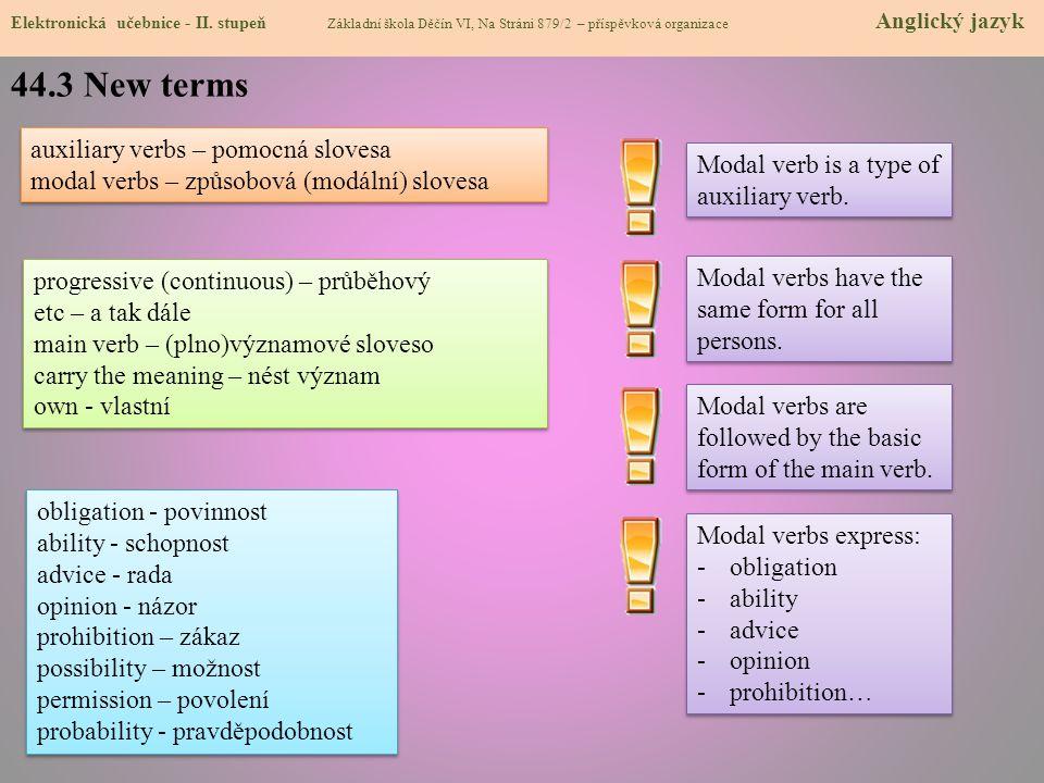 44.3 New terms auxiliary verbs – pomocná slovesa