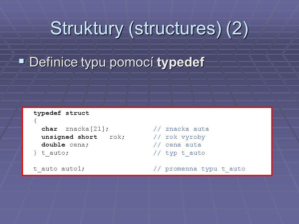 Struktury (structures) (2)