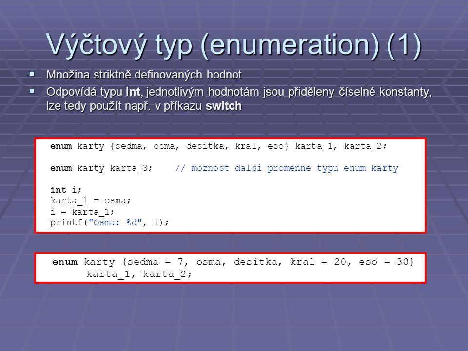 Výčtový typ (enumeration) (1)